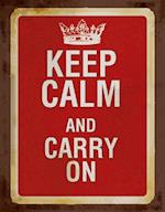 Keep Calm and Carry on (Blank Book)