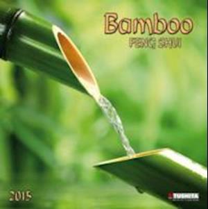 Bamboo - Feng Shui 2015