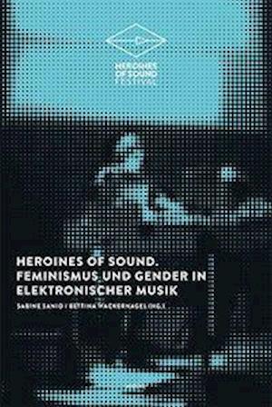 Heroines of Sound