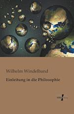 Einleitung in Die Philosophie af Wilhelm Windelband