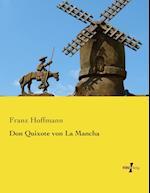 Don Quixote Von La Mancha af Franz Hoffmann