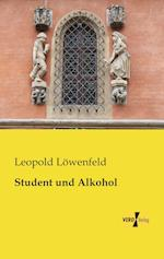 Student Und Alkohol af Leopold Lowenfeld