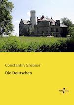 Die Deutschen af Constantin Grebner