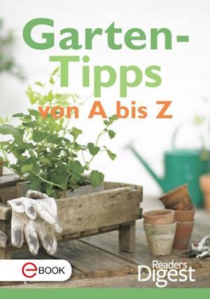 Gartentipps von A-Z af Reader's Digest