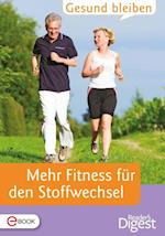 Gesund bleiben - Mehr Fitness fur den Stoffwechsel