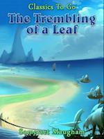 Trembling of a Leaf