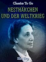 Nesthakchen und der Weltkrieg af Else Ury
