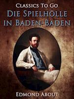Die Spielholle in Baden-Baden af Edmond About