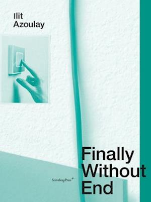 Ilit Azoulay - Finally Without End