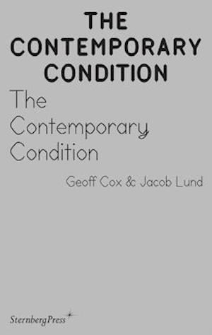 The Contemporary Condition