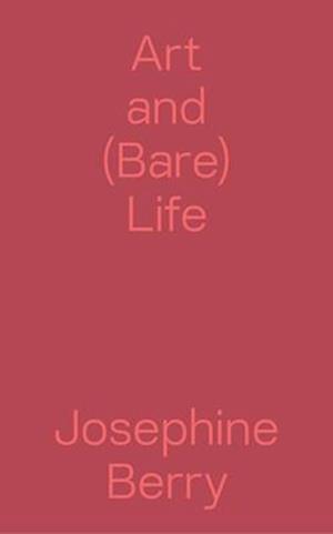 Art and (Bare) Life - A Biopolitical Inquiry