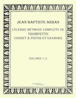 Celebre Methode Complete de Trompette Cornet a Piston Et Saxhorn af Jean-Baptiste Arban