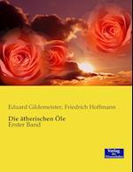 Die Atherischen OLE af Eduard Gildemeister