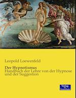Der Hypnotismus af Leopold Loewenfeld