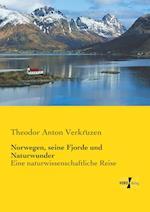 Norwegen, Seine Fjorde Und Naturwunder af Theodor Anton Verkruzen