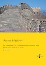 Der Krieg in China 1900 - 1901 Nebst Einer Beschreibung Der Sitten, Gebrauche Und Geschichte Des Landes af Justus Scheibert