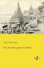 Ein Streifzug Durch Indien af Emil Selenka