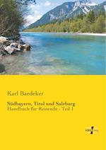 Sudbayern, Tirol Und Salzburg