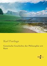 Genetische Geschichte Der Philosophie Seit Kant