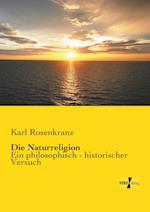 Die Naturreligion af Karl Rosenkranz