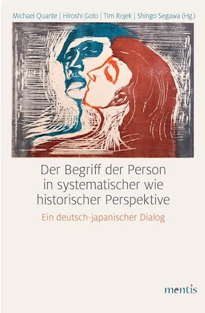 Der Begriff der Person in systematischer wie historischer Perspektive