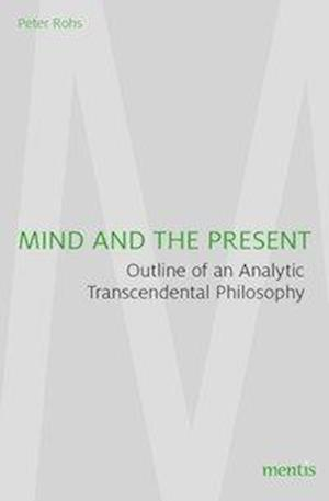 Mind and the Present