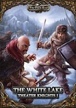 The White Lake Theater Knights I (Dark Eye)