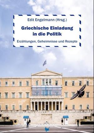 Griechische Einladung in die Politik af Martin Knapp, Petra Ewering, William Mallinson