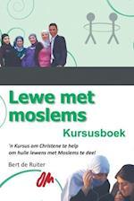 Lewe Met Moslems af Bert De Ruiter