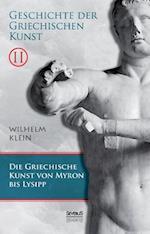 Geschichte Der Griechischen Kunst. Band 2 af Wilhelm Klein