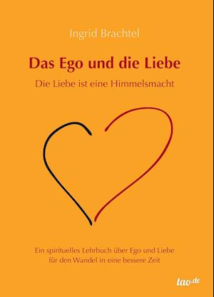 Das Ego und die Liebe