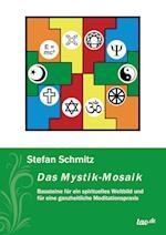 Das Mystik-Mosaik af Stefan Schmitz