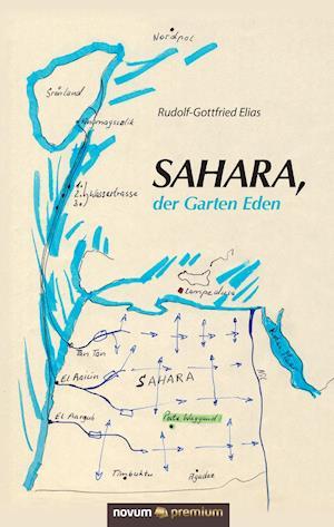 Bog, hardback Sahara, Der Garten Eden af Rudolf-Gottfried Elias