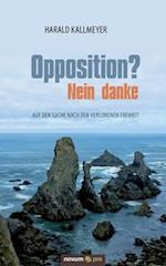 Opposition? Nein Danke af Harald Kallmeyer
