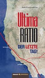 Ultima Ratio - Der Letzte Tag! af Rudolf-Gottfried Elias