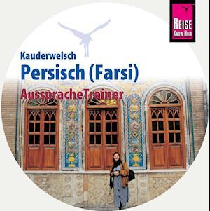 Reise Know-How  AusspracheTrainer Persisch / Farsi   (Kauderwelsch, Audio-CD)