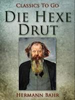 Die Hexe Drut af Hermann Bahr