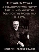 Treasury of War Poetry British and American Poems of the World War 1914-1917