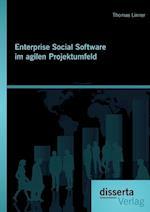 Enterprise Social Software Im Agilen Projektumfeld af Thomas Linner