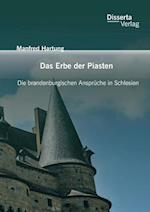 Das Erbe Der Piasten af Manfred Hartung