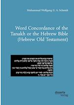 Word Concordance of the Tanakh or the Hebrew Bible (Hebrew Old Testament)