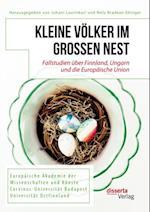 Kleine Volker im groen Nest. Fallstudien uber Finnland, Ungarn und die Europaische Union