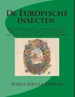 de Europische Insecten. af Maria Sibylla Merian