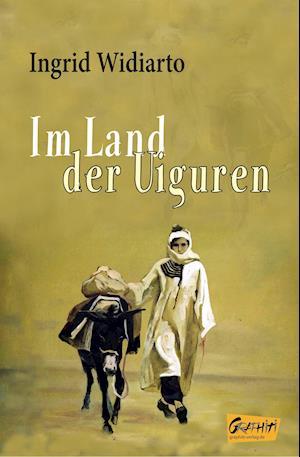 Im Land der Uiguren