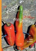 Der Yoga Des Grossen Mitgefuhls