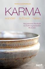 Karma - Wandeln-Auflosen-Heilen