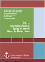 X-Ray Crystallographic Study of Novel Oxazole Derivatives