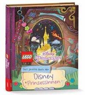 LEGO® Disney Prinzessin(TM) - Das große Buch der Disney-Prinzessinnen
