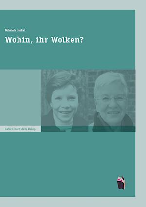 Bog, paperback Wohin, Ihr Wolken? af Gabriele Jaekel