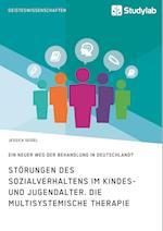 Storungen Des Sozialverhaltens Im Kindes- Und Jugendalter. Die Multisystemische Therapie